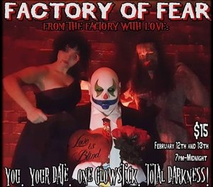 Factory of Fear Presents: From the Factory With Love: Love is Blind