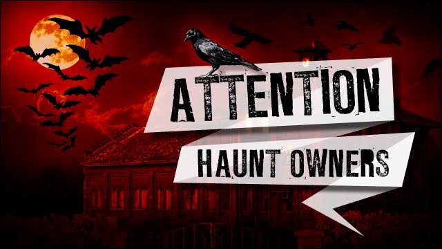Attention Illinois Haunt Owners